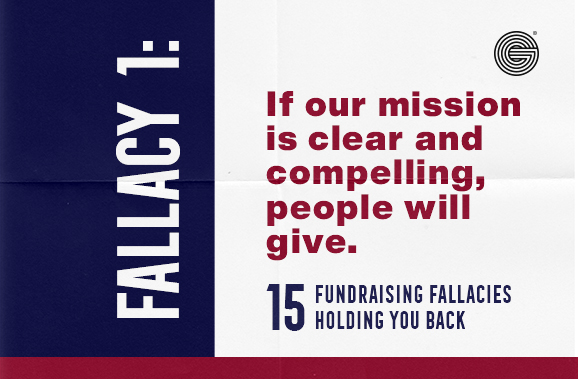 Fallacy One: If Your Mission Is Clear People Will Give
