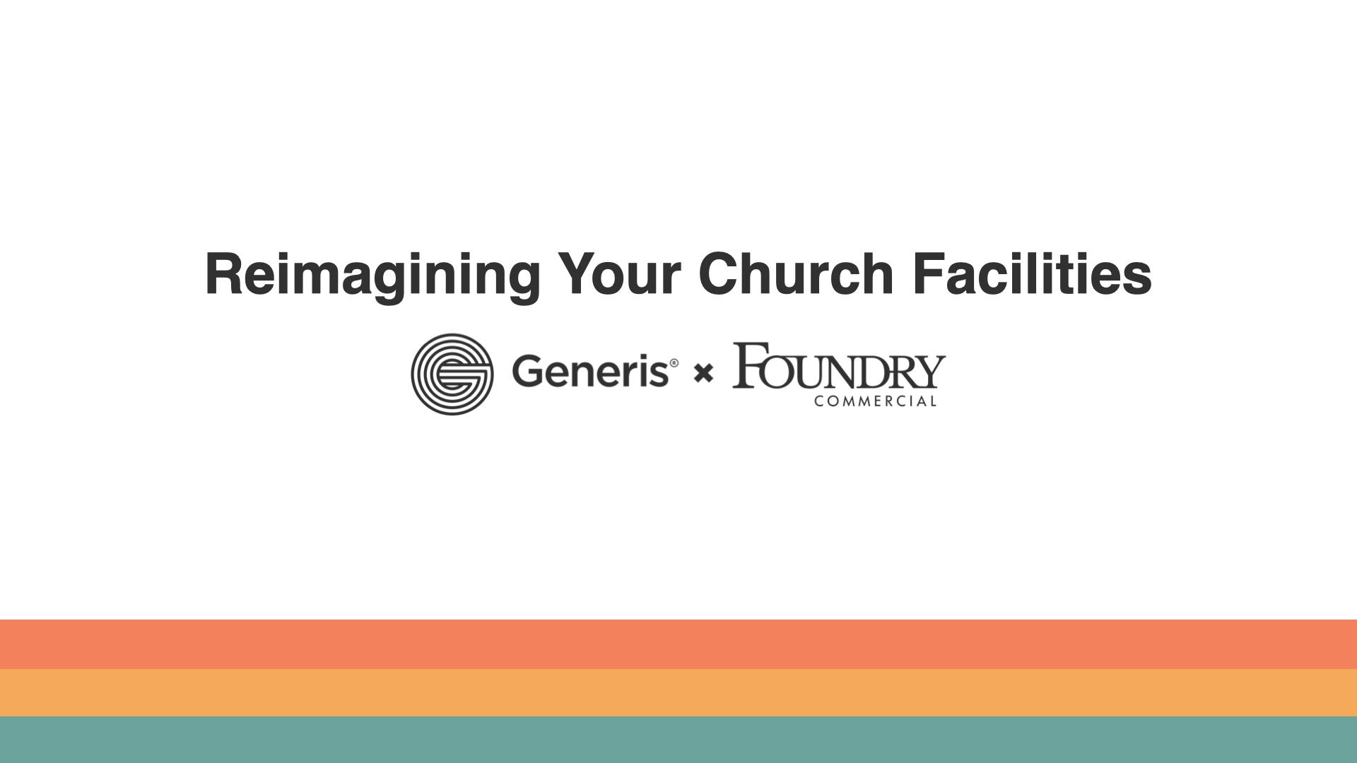 Reimagining Your Church Facilities