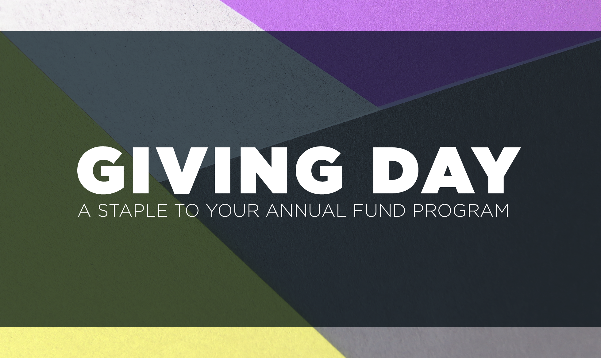 Giving Day: A Staple to Your Annual Fund Program