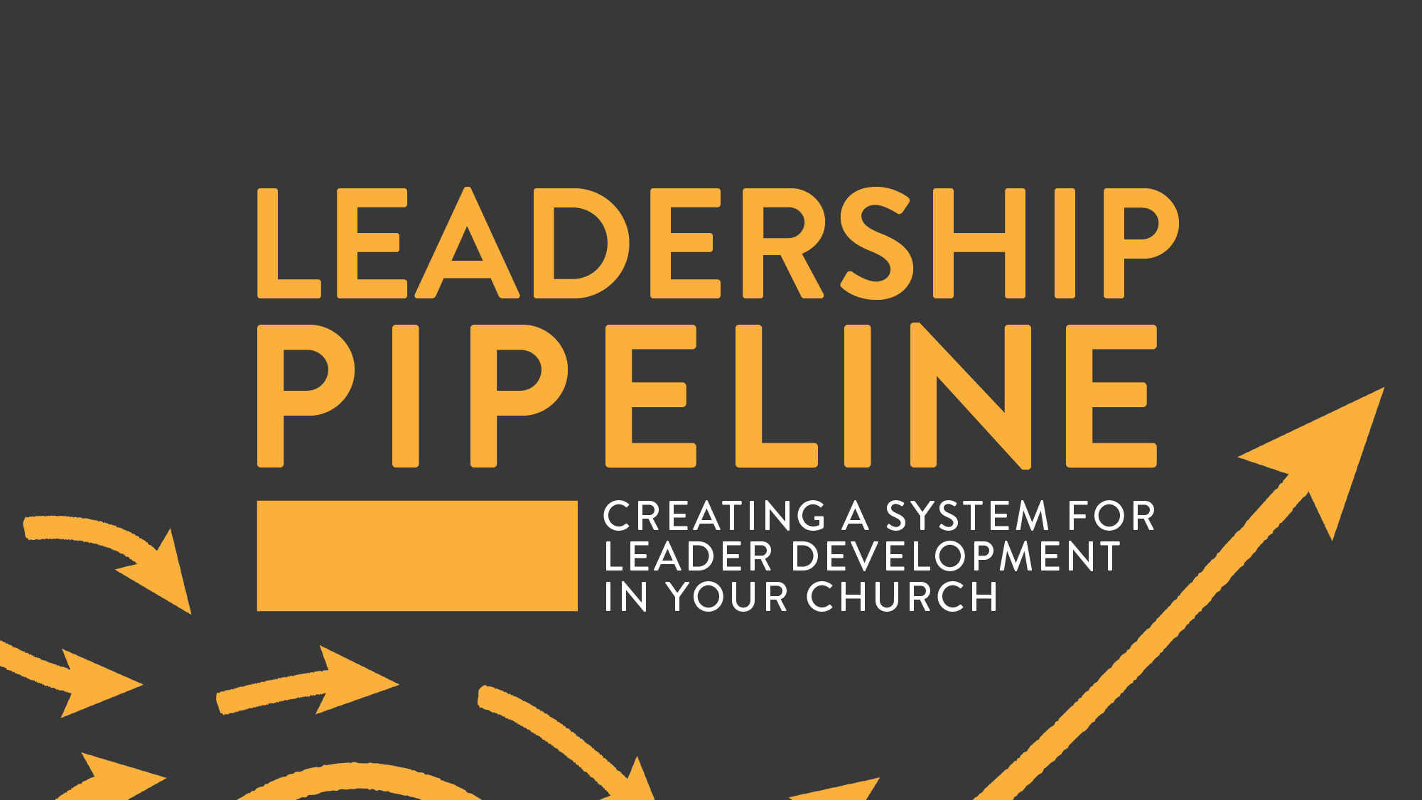 Create A System For Leader Development