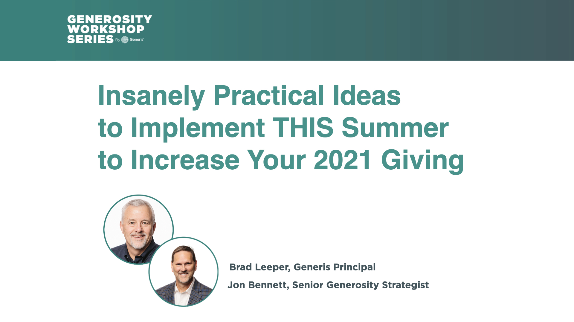 Practical Ideas to Implement THIS Summer to Increase Your 2021 Giving