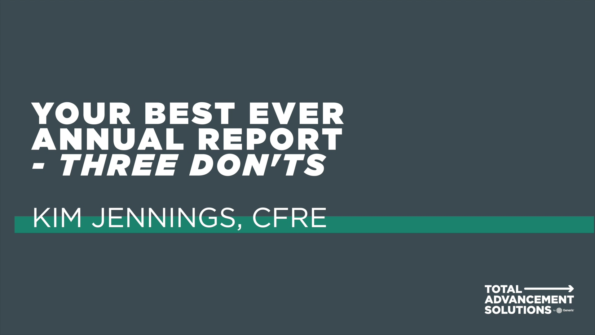 Your Best Ever Annual Report - Three Don'ts
