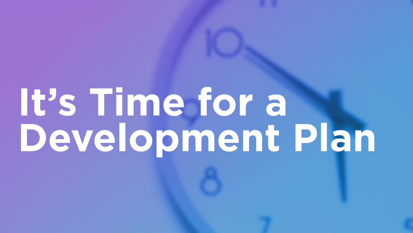 It's Time For Development Planning